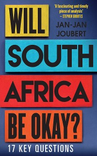 Cover Will South Africa Be Okay?