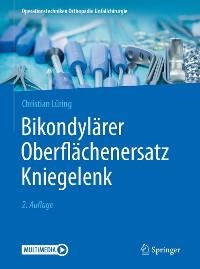 Cover Bikondylärer Oberflächenersatz Kniegelenk