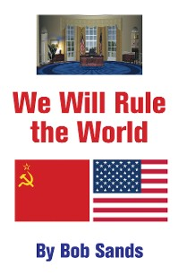 Cover We Will Rule the World