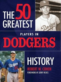 Cover The 50 Greatest Players in Dodgers History