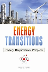 Cover Energy Transitions: History, Requirements, Prospects