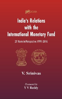 Cover India's Relations With The International Monetary Fund (IMF)