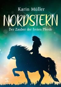 Cover Nordstern - Der Zauber der freien Pferde