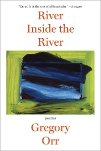 Cover River Inside the River: Poems