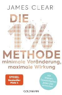Cover Die 1%-Methode – Minimale Veränderung, maximale Wirkung