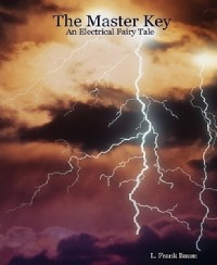 Cover The Master Key - An Electrical Fairy Tale