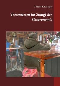 Cover Tresenwesen im Sumpf der Gastronomie