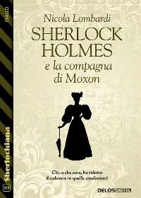 Cover Sherlock Holmes e la compagna di Moxon