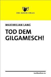 Cover Tod dem Gilgamesch!