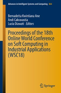 Cover Proceedings of the 18th Online World Conference on Soft Computing in Industrial Applications (WSC18)