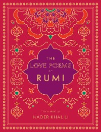 Cover The Love Poems of Rumi