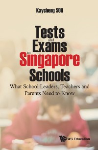 Cover Tests and Exams in Singapore Schools