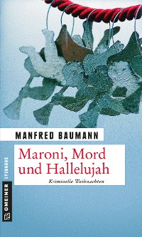 Cover Maroni, Mord und Hallelujah