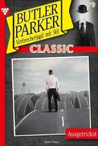 Cover Butler Parker Classic 79 – Kriminalroman