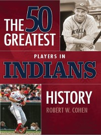 Cover 50 Greatest Players in Indians History