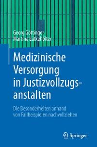 Cover Medizinische Versorgung in Justizvollzugsanstalten