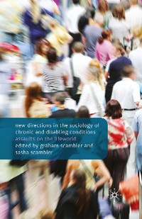 Cover New Directions in the Sociology of Chronic and Disabling Conditions