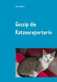 Cover Gossip die Katzenreporterin