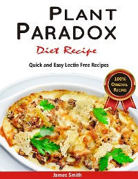 Cover Plant Paradox Diet Recipe: The Ultimate Lectin Free Cookbook