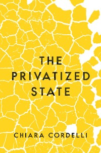 Cover The Privatized State