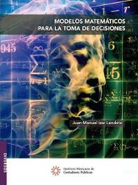 Cover Modelos matemáticos para la toma de decisiones