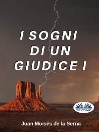 Cover I Sogni Di Un Giudice I