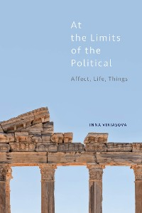 Cover At the Limits of the Political