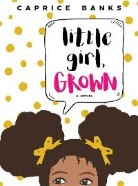 Cover Little Girl, Grown