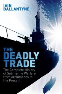 Cover Deadly Trade