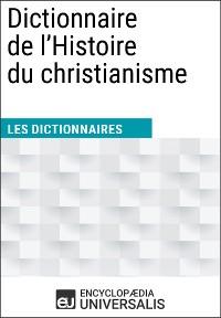 Cover Dictionnaire de l'Histoire du christianisme