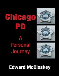 Cover Chicago PD A Personal Journey