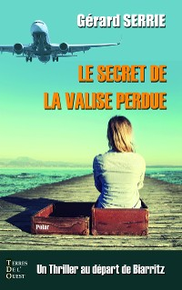 Cover Le secret de la valise perdue