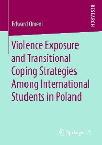 Cover Violence Exposure and Transitional Coping Strategies Among International Students in Poland
