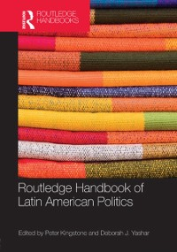 Cover Routledge Handbook of Latin American Politics