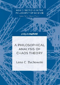 Cover A Philosophical Analysis of Chaos Theory