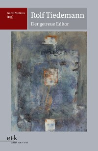 Cover Rolf Tiedemann - Der getreue Editor