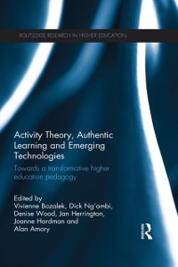 Cover Activity Theory, Authentic Learning and Emerging Technologies