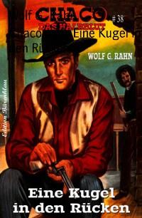 Cover Chaco #38: Eine Kugel in den Rücken