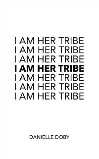 Cover I Am Her Tribe