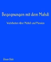 Cover Begegnungen mit dem Mahdi