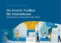 Cover Die Kreativ-Toolbox für Unternehmen