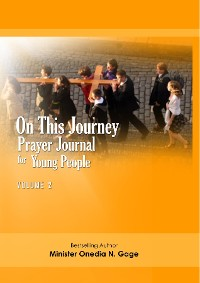 Cover On This Journey Prayer Journal for Young People Volume 2
