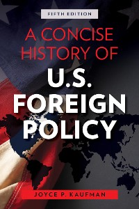Cover A Concise History of U.S. Foreign Policy