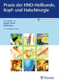 Cover Praxis der HNO-Heilkunde, Kopf- und Halschirurgie