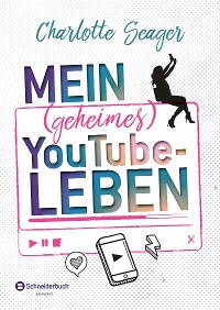 Cover Mein (geheimes) YouTube-Leben