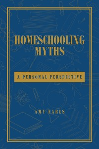 Cover Homeschooling Myths