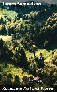 Cover Roumania Past and Present