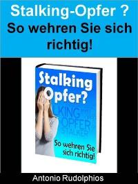 Cover Stalking-Opfer? - So wehren Sie sich richtig!