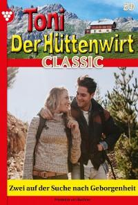 Cover Toni der Hüttenwirt Classic 59 – Heimatroman