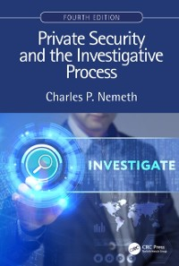 Cover Private Security and the Investigative Process, Fourth Edition
